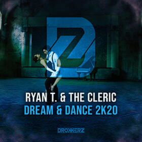 Dream & Dance 2k20