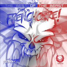 This Is Frenchcore: The Best Of The Beast, Vol. 4