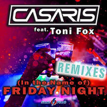 (In The Name Of) Friday Night (Remixes)