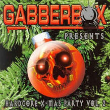 Gabberbox Presents Hardcore X-Mas Party Vol.2