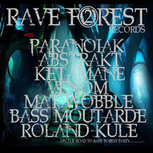 Rave Forest 02 (On The Road To Rave Forest Party)
