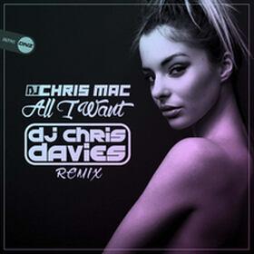 DJ Chris Mac - All I Want