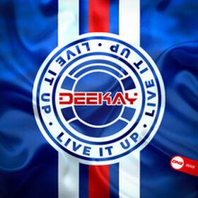 Deekay - Live It Up