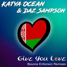 Give You Love (Bounce Enforcerz Remixes)