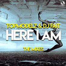 Here I Am (The Mixes)