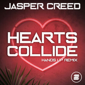 Hearts Collide (Hands Up Remix)