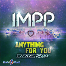 Anything For You (Casaris Remix)