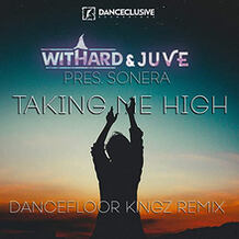 Taking Me High (Dancefloor Kingz Remix)