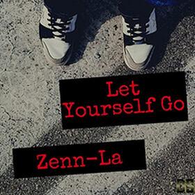 Zenn-La - Let Yourself Go